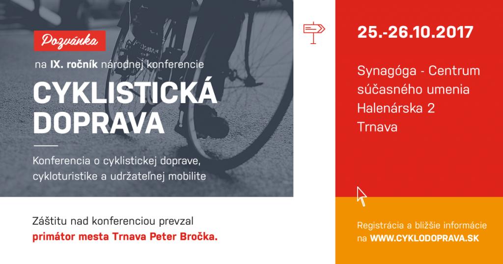 Pozvánka na konferenciu Cyklistická doprava 2017 do Trnavy